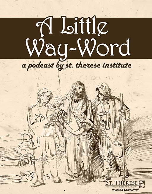 A Little Way Word Podcast Logo 512x656