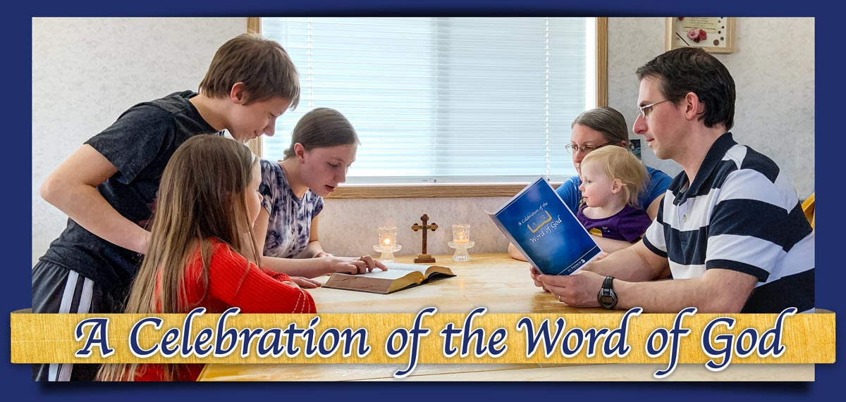 A Celebration of the Word of God
