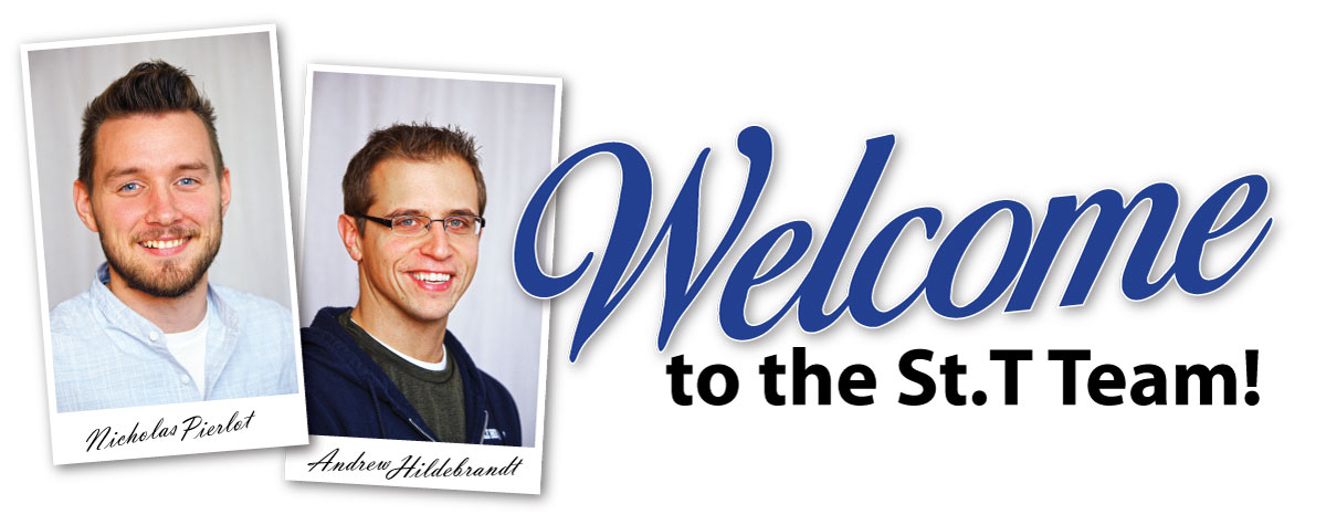Welcome to the St T Team Staff - Nicholas Pierlot and Andrew Hildebrandt