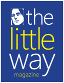 """The Little Way"" Magazine"