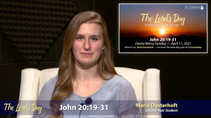 """The Lord's Day"" Gospel Reflection by Maria Dusterhoft (John 20:19-31, for Divine Mercy Sunday, April 11, 2021)"