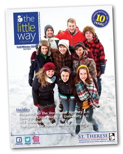 The Little Way Magazine - Fall/Winter 2017