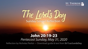 """The Lord's Day"" Gospel Reflection for May 31, 2020, Pentecost (Jn 20:19-23)"