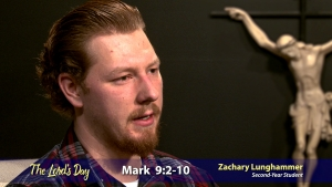 """The Lord's Day"" Gospel Reflection by Zachary Lunghammer (Mark 9:2-10, for Feb. 28, 2021)"