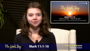 """The Lord's Day"" Gospel Reflection by Kasmira Warawa (Mark 11:1-10, for March 28, 2021)"