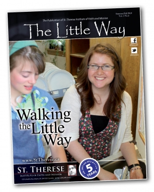 The Little Way magazine - Summer/Fall 2012