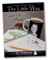The Little Way magazine - Winter/Spring 2011